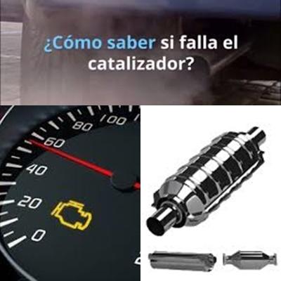 CÓMO SABER SI FALLA EL CATALIZADOR